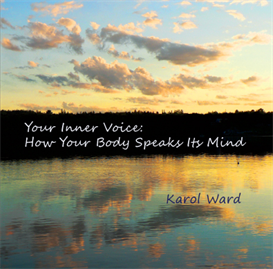 your inner voice: how your body speaks its mind