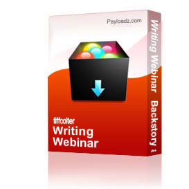 writing webinar   backstory and info dumps