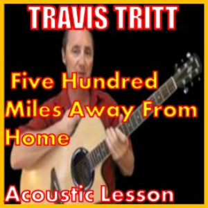 learn to play 500 miles away from home by travis tritt