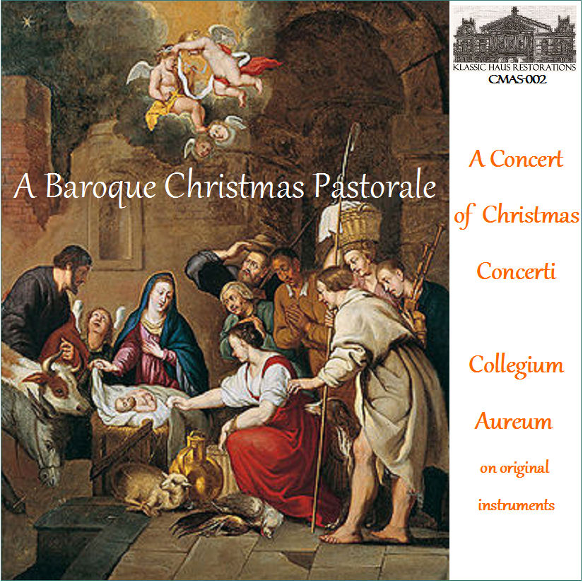 A Baroque Christmas Pastorale: Music of Corelli, Manfredini, Pez ...