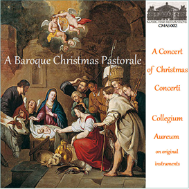 a baroque christmas pastorale: music of corelli, manfredini, pez, and tartini - collegium aureum on original instruments