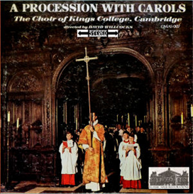 A Procession with Carols on Advent Sunday 1961 - King's College Choir, Cambridge/David Willcocks | Music | Classical