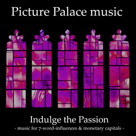 picture palace music - indulge the passion - complete