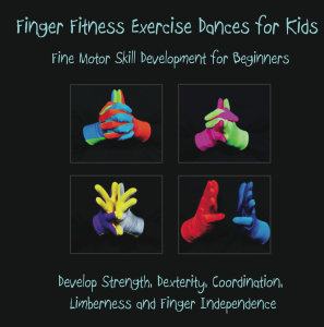 finger fitness exercise dances for kids