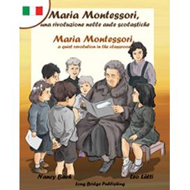 maria montessori, una rivoluzione nelle aule scolastiche - maria montessori, a quiet revolution in the classroom