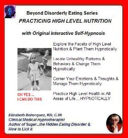 practicing high level nutrition hypnotically !