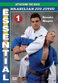 essential bjj vol-1  attacking the back by renato magno