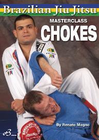 brazilian jiu jitsu - ultimate choking techniques by renato magno