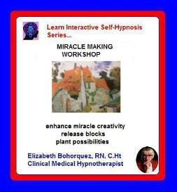 learn self-hypnosis - miracle making workshop