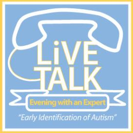 Evening with an Expert- Early Identification of Autism