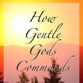 how gentle gods commands mp3