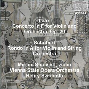 Lalo: Concerto in F for Violin; Schubert: Rondo in F - Miriam Solovieff, violini | Music | Classical