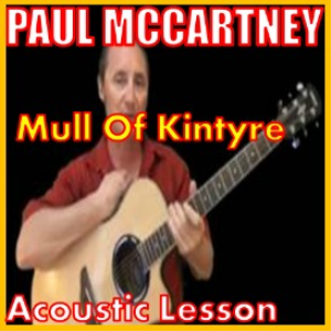 Learn to play Mull Of Kintyre by Paul McCartney | Movies and Videos | Educational