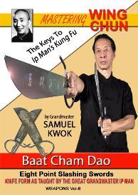 vol. 6 – baat cham dao - wing chun butterfly sword-eu