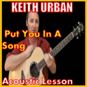 learn to play put you in a song by keith urban