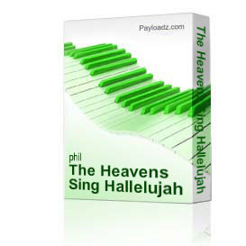 the heavens sing hallelujah from home for christmas by phil and lynne brower