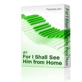 for i shall see him from home for christmas by phil and lynne brower