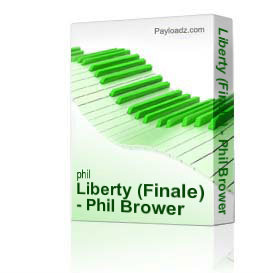 liberty (finale) - phil brower series satb w/piano
