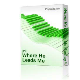 where he leads me medley from the fourth cross by derric johnson