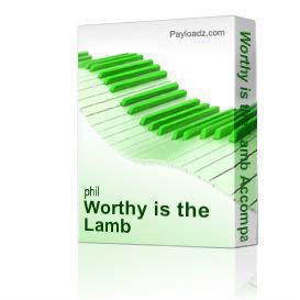 worthy is the lamb accompaniment tracks