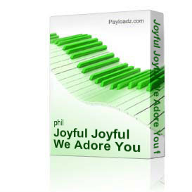 joyful joyful we adore you from wind song by phil and lynne brower