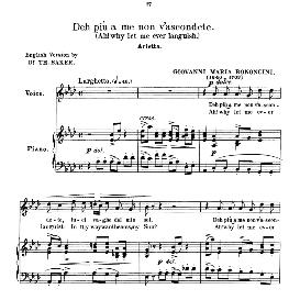 deh più a me non v'ascondete, medium voice in a-flat major, g.m.bononcini. for mezzo, baritone, soprano. anthology of italian song of the 17th and 18th centuries (parisotti), vol.1, schirmer (1894)