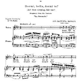 dormi, bella, medium voice in a flat major, g.b.bassani. for mezzo, baritone, soprano. anthology of italian song of the 17th and 18th centuries (parisotti), vol.2, schirmer (1894)