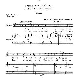 e quando ve n'andate high voice in g minor, a.tenaglia. for soprano, tenor.  anthology of italian song of the 17th and 18th centuries (parisotti), vol.2, schirmer (1894)