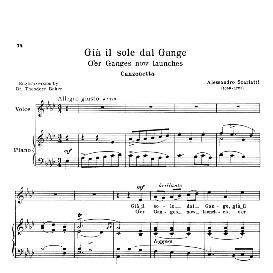 già il sole dal gange, medium voice in a flat major, a.scarlatti. for soprano, tenor, mezzo, baritone. reprint (schirmer). source: anthology of italian song of the 17th and 18th centuries (parisotti), vol.2, schirmer (1894