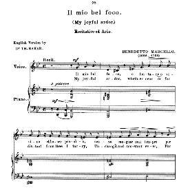 il mio bel foco (quella fiamma), medium voice in g minor, b.marcello. for mezzo, baritone.. anthology of italian song of the 17th and 18th centuries (parisotti), vol.1, schirmer (1894