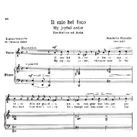 il mio bel foco (quella fiamma), high voice in a minor, b.marcello. for soprano, tenor. transposition for high voice (schirmer). source: anthology of italian song of the 17th and 18th centuries (parisotti), vol.1, schirmer (1894)