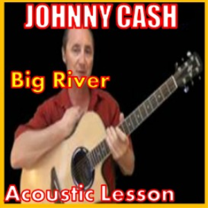 learn to play big river by johnny cash