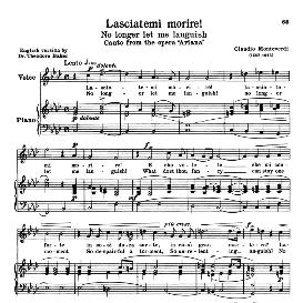 lasciatemi morire, medium-high voice in f minor, c.monteverdi. for soprano, tenor. reprint (schirmer). source: anthology of italian song of the 17th and 18th centuries (parisotti), vol.2, schirmer (1894)