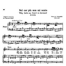 nel cor più non mi sento, medium-high voice in f major, g.paisiello. for soprano, mezzo. reprint (schirmer). source: anthology of italian song of the 17th and 18th centuries (parisotti), vol.1, schirmer (1894)