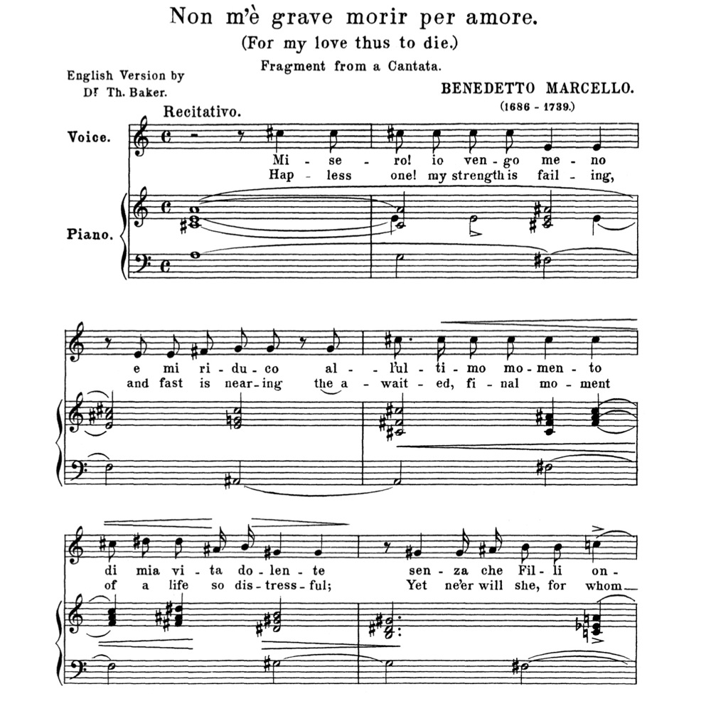 Non m'e grave morir per amore, Medium-Low Voice in C Major, B  Marcello   Anthology of Italian Song of the 17th and 18th centuries (Parisotti),  Vol 2,