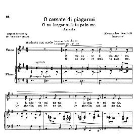 O cessate di piagarmi, Low Voice in E Minor, A.Scarlatti. Reprint (Schirmer). For Mezzo, Baritone. Source: Anthology of Italian Song of the 17th and 18th centuries (Parisotti), Vol.1, Schirmer (1894) | eBooks | Sheet Music