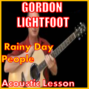 learn to play rainy day people by gordon lightfoot