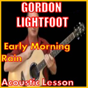 Learn to play Early Morning Rain by Gordon Lightfoot | Movies and Videos | Educational