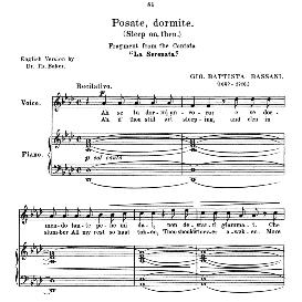 posate, dormite, medium voice in a flat major, g.b. bassani. for mezzo, baritone. anthology of italian song of the 17th and 18th centuries, parisotti vol. 2, schirmer (1894)