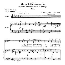 se tu della mia morte, low voice in f minor, a. scarlatti. for contralto, bass, countertenor. anthology of italian song of the 17th and 18th centuries, parisotti vol. 1, schirmer (1894,)