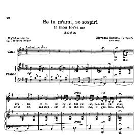 se tu m'ami, low voice in e minor, g.b. pergolesi. for mezzo, baritone. transposition for low voice. schirmer. source: anthology of italian song of the 17th and 18th centuries, parisotti vol. 1, schirmer (1894)