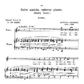 selve amiche, medium voice in a minor.  for soprano, high soprano, tenor, lyric baritone.  anthology of italian song of the 17th and 18th centuries, parisotti vol. 1, schirmer (1894)