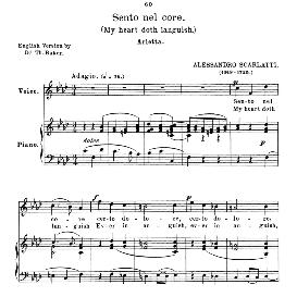 sento nel core, medium voice in f minor, a. scarlatti. for mezzo, baritone. anthology of italian song of the 17th and 18th centuries, parisotti vol. 2, schirmer (1894)