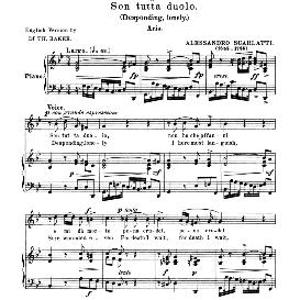 Son tutta duolo, Low Voice in G Minor, A.Scarlatti. For Contralto, Bass, Countertenor. Anthology of italian Song of the 17th and 18th Centuries, Parisotti Vol. 1, Schirmer (1894) | eBooks | Sheet Music