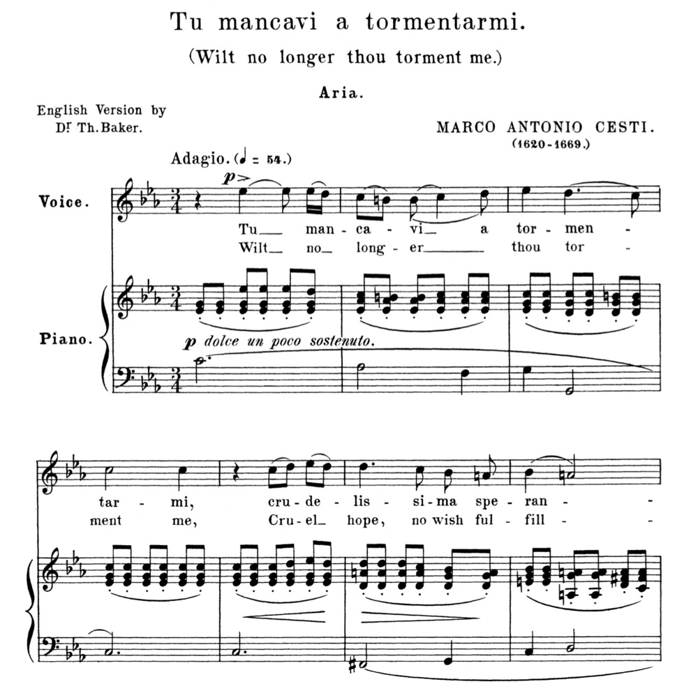 Tu mancavi a tormentarmi, High Voice in C minor, M A Cesti  For Soprano,  Tenor  Anthology of italian Song of the 17th and 18th Centuries, Parisotti