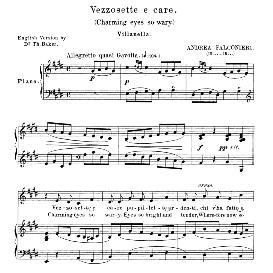 vezzosete e care pupillette, medium voice in e major, a.falconieri. for mezzo, baritone. anthology of italian song of the 17th and 18th centuries (parisotti), vol.2, schirmer (1894)