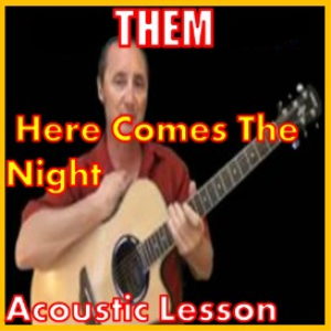 Learn to play Here Comes The Night by THEM | Movies and Videos | Educational