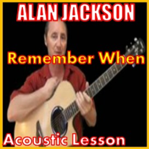 learn to play remember when by alan jackson
