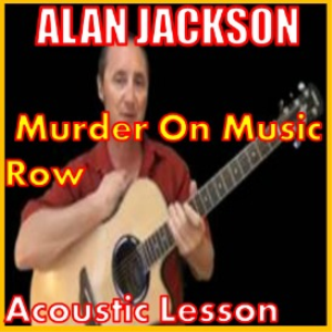 learn to play murder on music row by alan jackon