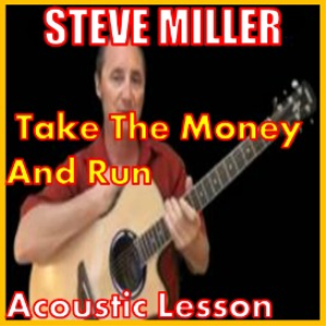 learn to play take the money and run by steve miller